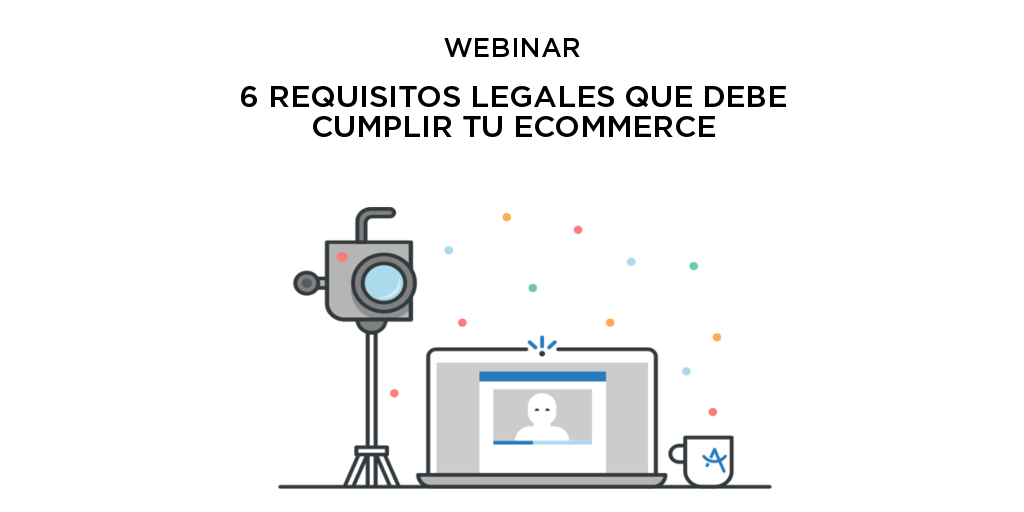 Webinar con LetsLaw: ¿Qué requisitos legales debe cumplir tu ecommerce?