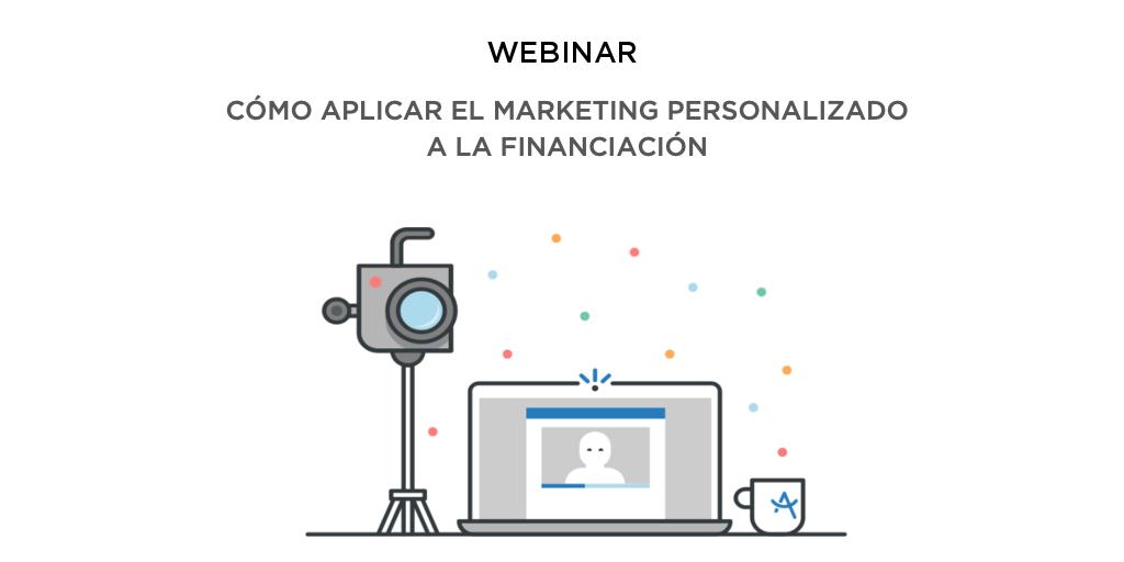 Cómo aplicar el marketing personalizado a la financiación