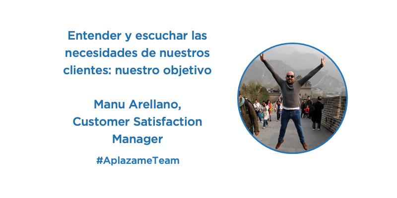 Entender las necesidades de nuestros clientes y cumplir su mejor expectativa de servicio: el objetivo de Manu Arellano, Customer Satisfaction Manager