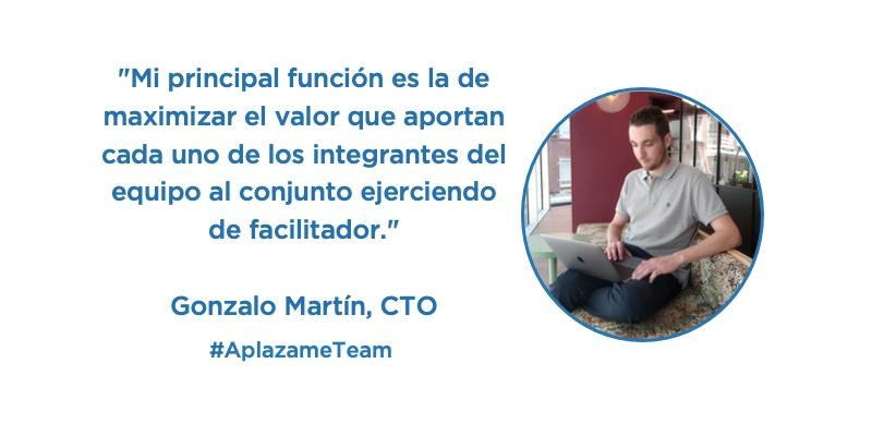 «Nuestro equipo es el encargado de materializar la visión de producto que percibe el usuario final.» Así es el día a día de Gonzalo Martín, CTO de Aplazame