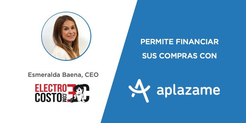 «Para nosotros ha sido clave que Aplazame nos garantizase el pago del 100% de las operaciones financiadas y asumiese el riesgo de impagos» – Esmeralda Baena, CEO de Electrocosto.
