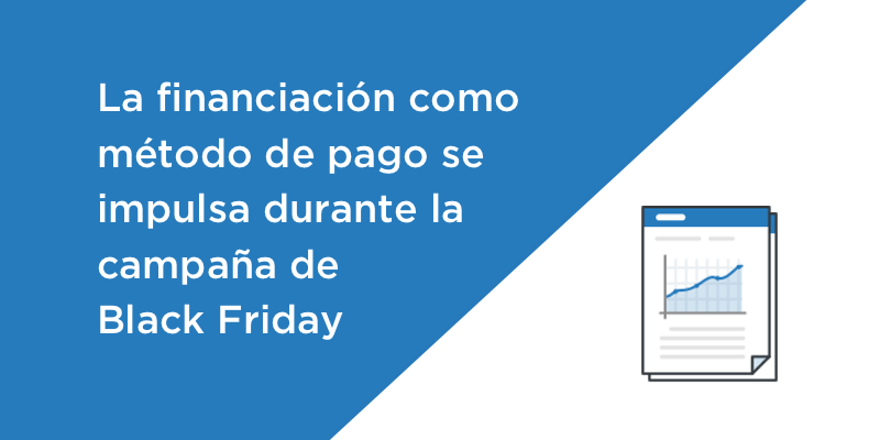 La financiación como método de pago se impulsa en la campaña de Black Friday