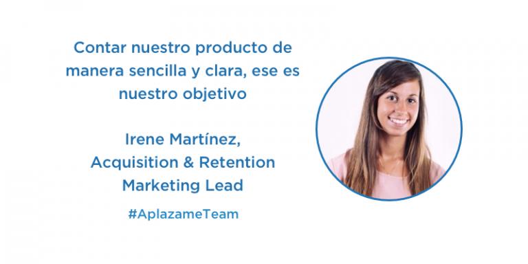 Irene Martínez, Acquisition & Retention Marketing Lead